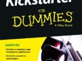 """Kickstarter For Dummies"" Just Released by Wiley Publishing"