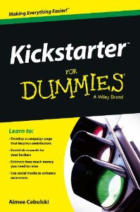 Kickstarter For Dummies Available NOW on Amazon!